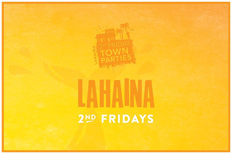 Lahaina 2nd Friday Party