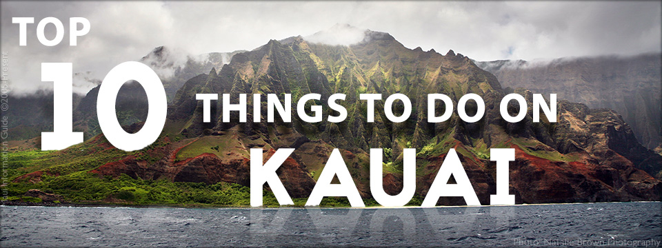 Top 10 Things to Do on Kauai