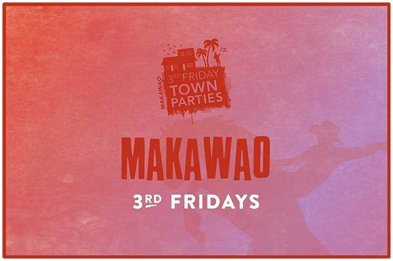 makawao 3rd friday