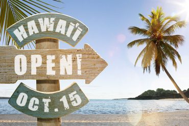 Hawaii Opening October 15th